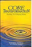 Core Transformation, Connirae Andreas and Tamara Andreas, 091122632X