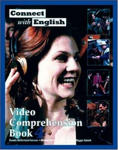 Connect With English Video Comprehension Book 4 (Bk. 4)