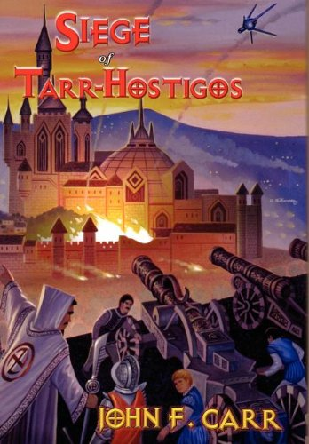 Image - Siege of Tarr-Hostigos by John F. Carr