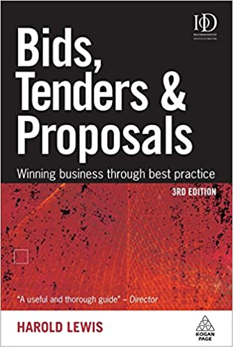 Bids tenders and proposals winning business through best bids tenders and proposals winning business through best practice bids tenders proposals winning business through best harold lewis 9780749454203 fandeluxe Images