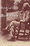 Image of The Autobiography of Mark Twain (Perennial Classics)