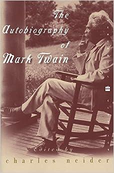 Book Autobiography of Mark Twain (Perennial Classics)