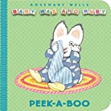 Peek-a-Boo, Gary McDonald and Rosemary Wells, 0670011673