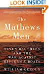 The Mathews Men: Seven Brothers and t...