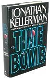 Time Bomb (Alex Delaware, Book 5)