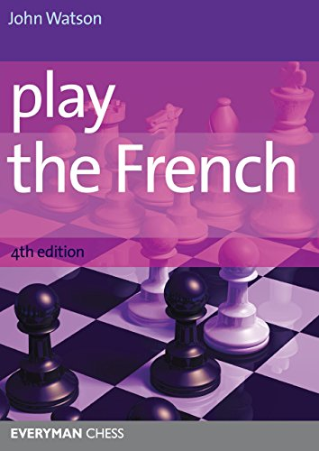 Play the French (Cadogan Chess Books)