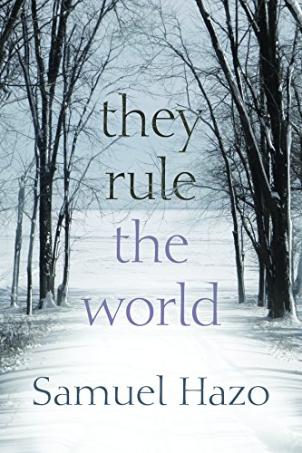 They Rule the World by [Hazo, Samuel]