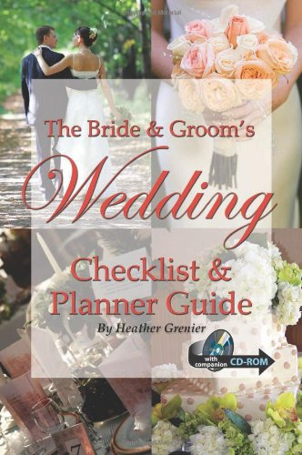 The Bride & Groom's Wedding Checklist & Planner Guide: With Companion CD-ROM by Brand: Atlantic Publishing Group Inc.