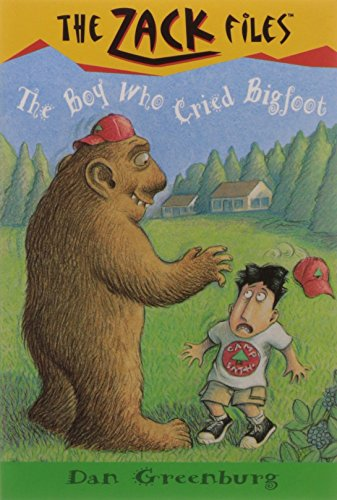 Zack Files 19: the Boy Who Cried Bigfoot (The Zack Files)