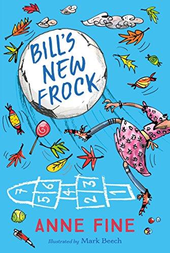 Bill's New Frock (Egmont Modern Classics) [Jun 01, 2017] Fine, Anne ()