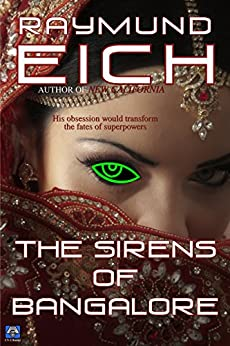 The Sirens of Bangalore by [Eich, Raymund]