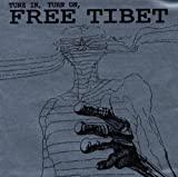 Tune In Turn On Free Tibet by Ghost (2004-06-01)
