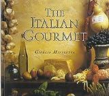The Italian Gourmet, Giorgio Mistretta, 0696023792