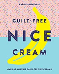 Move over ice cream, hello nice cream! With over 50 fresh and innovative recipes, Guilt-Free Nice Cream has everything you need to know about creating delicious and colorful dairy-free nice cream. Using bananas as the base, you simply add you...