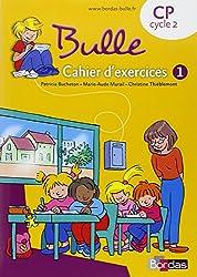 Bulle CP  Cahier d'exercices n°1