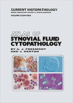 Atlas of Synovial Fluid Cytopathology (Current Histopathology)