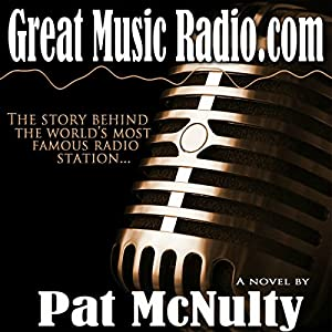 Great Music Radio.com Audiobook