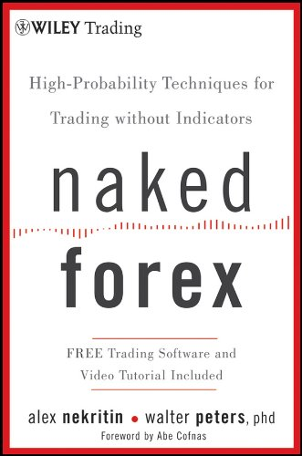 Pdf Money Naked Forex: High-Probability Techniques for Trading Without Indicators
