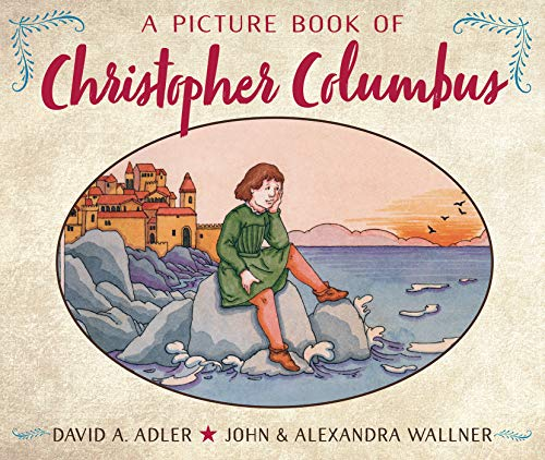 Christopher Columbus For Kids (A Picture Book of Christopher Columbus (Picture Book)