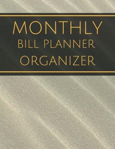 Monthly Bill Planner Organizer: With Calendar 2018-2019 Weekly Planner ,Bill Planning, Financial Planning Journal Expense Tracker Bill Organizer ... Made In USA (happy planner bill) (Volume 4)