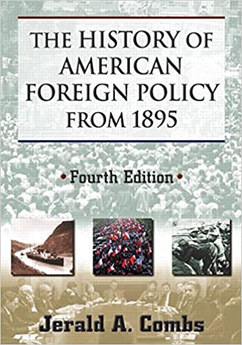 Book The History of American Foreign Policy from 1895 by Jerald A Combs (2012-07-17)
