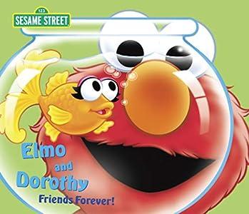 Elmo and Dorothy: Friends Forever! (Sesame Street)