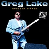 Nuclear Attack Live by Greg Lake (2004-01-01)