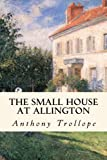 Image of The Small House at Allington (Chronicles of Barsetshire) (Volume 5)