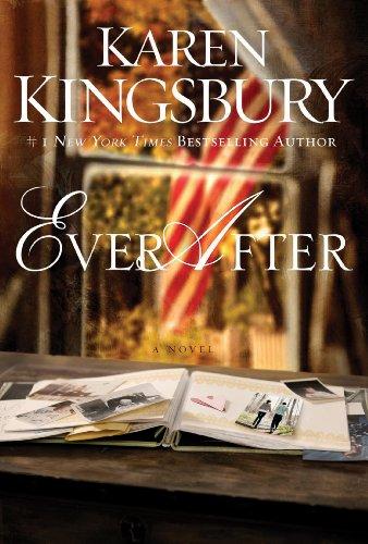 Ever After (Lost Love Series Book 2) by [Kingsbury, Karen]
