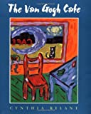 By Cynthia Rylant - The Van Gogh Cafe (1995-07-14) [Hardcover]