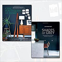 Chic Boutiquers at Home and Shades of Grey 2 Books Bundle Collection ...