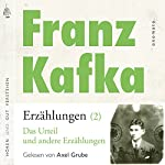 Das Urteil und andere Erzählungen (Franz Kafka - Erzählungen 2) | Franz Kafka