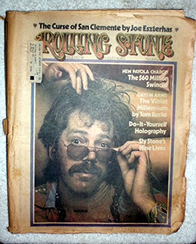 Dan Hicks - Rolling Stone Magazine - #142 - August 30, 1973 - Gays in Arms: The Violet Millennium, Do It Yourself Holography, The Curse of San Clemente articles