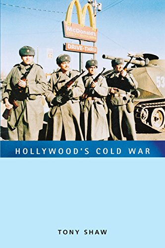 Hollywood's Cold War (Culture, Politics, and the Cold War)