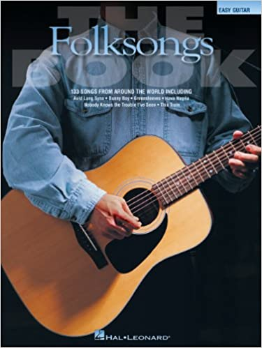 Read online The Folksongs Book: 133 Songs from Around the World (Easy Guitar) PDF, azw (Kindle), ePub