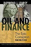 Oil and Finance, Raymond J. Learsy, 1462018092