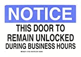Brady 127062 Door Sign s Sign, Legend ''This Door To Remain Unlocked During Business Hours'', 7'' Height, 10'' Width, Black and Blue on White