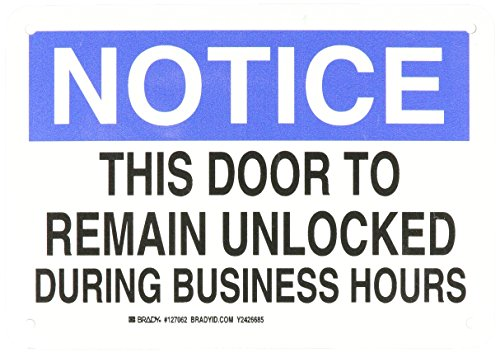 Brady 127062 Door Sign s Sign, Legend ''This Door To Remain Unlocked During Business Hours'', 7'' Height, 10'' Width, Black and Blue on White by Brady