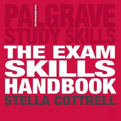 The Exam Skills Handbook (Palgrave Study Skills) by Dr Stella Cottrell (2006-11-03)