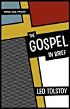 The Gospel in Brief, Leo Tolstoy, 1907661182