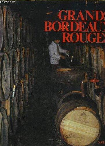 Grands Bordeaux Rouges