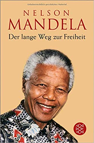 der lange weg zur freiheit autobiographie amazonde nelson mandela bcher - Nelson Mandela Lebenslauf