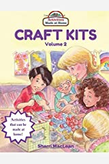 Craft Kits Volume 2: Activities Made at Home Paperback