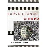 Surveillance Cinema (Postmillennial Pop)