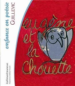 """Afficher """"Eugène et la chouette"""""""
