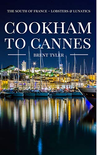 Cookham To Cannes: The South of France -