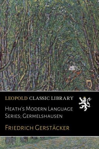 Heath's Modern Language Series; Germelshausen