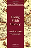 Living with History, Fredrica Harris Thompsett, 1561011606