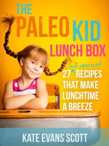 Paleo Kid Lunch Box Kid Approved ebook product image