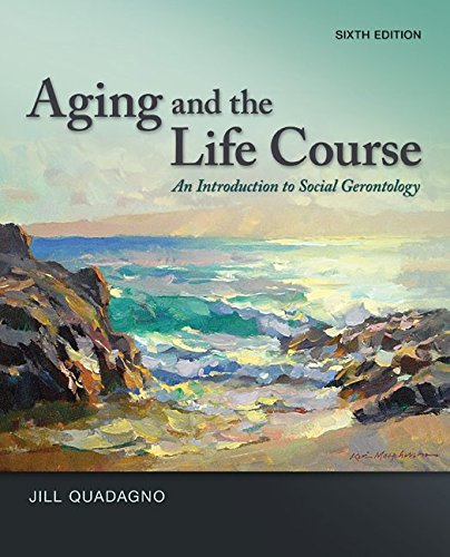 Aging & The Life Course (W/ Connect Access Card)